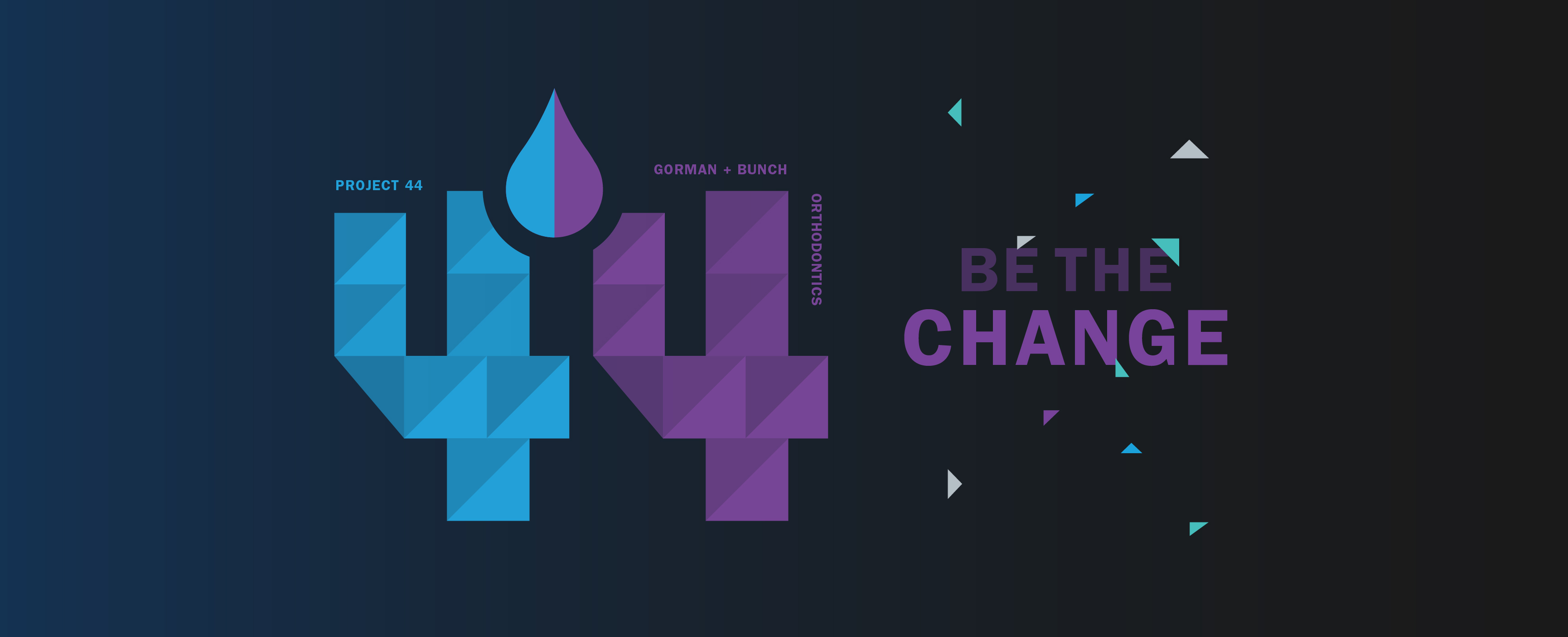 Be the Change - Project 44